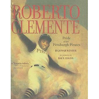 Roberto Clemente: Stolthet Pittsburgh Pirates