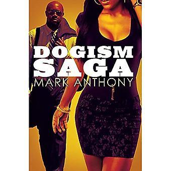 Dogism Saga (Urban Books)