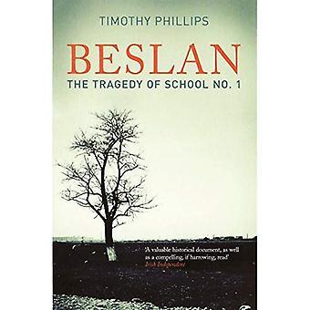Beslan: La tragédie de l'école n ° 1
