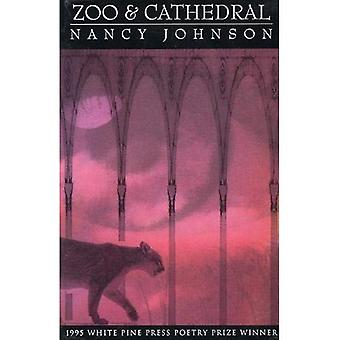 Zoo and Cathedral