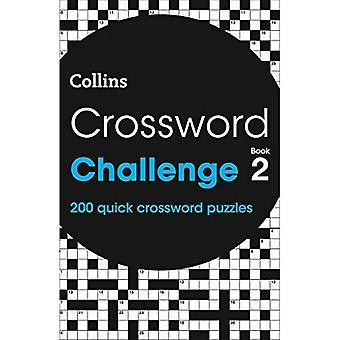 Korsord utmaning boka 2: 200 snabb korsord