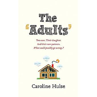 The Adults: Meet the only family more dysfunctional than yours!