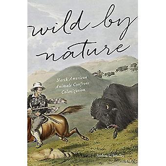 Salvaje por la naturaleza: animales de América del norte frente a la colonización