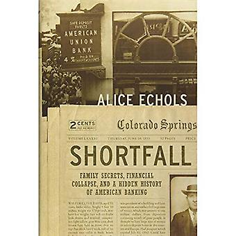 Shortfall: Family Secrets, Financial Collapse, and a Hidden History of American Banking