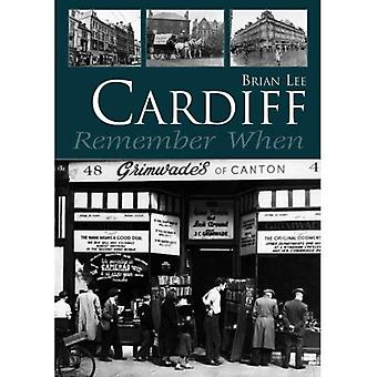 Cardiff Remember When