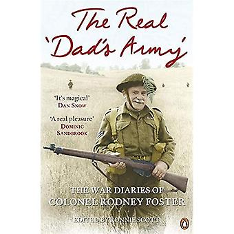 Le véritable «Armée de papa»: les journaux de guerre du colonel Rodney Foster