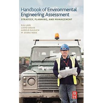 Handbook of Environmental Engineering Assessment Strategy Planning and Management by Jain & Ravi