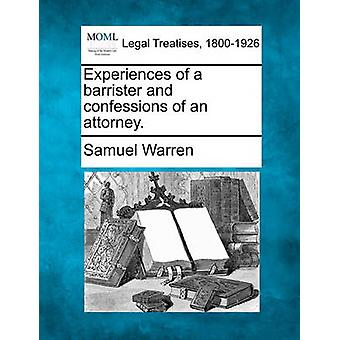 Experiences of a barrister and confessions of an attorney. by Warren & Samuel