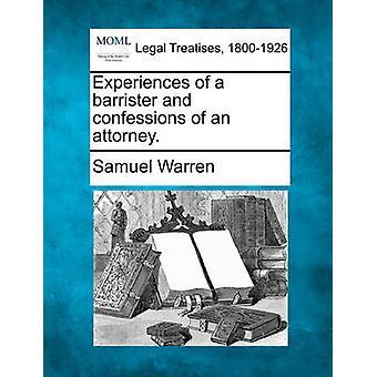 Erfahrungen als Rechtsanwalt und Bekenntnisse eines Anwalts. von Warren & Samuel