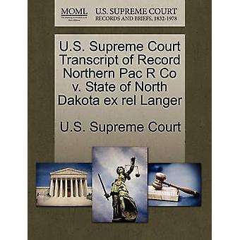 USA 's højesteret udskrift af post nordlige Pac R Co v. tilstand i North Dakota ex rel Langer af US Supreme Court