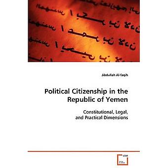 Political Citizenship in the Republic of Yemen by Alfaqih & Abdullah