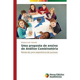 Uma proposta de ensino de Anlise Combinatria by Almeida Adriana Luzi