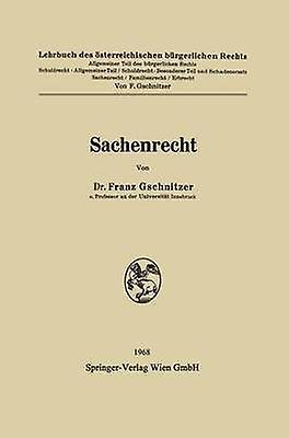 Sachenrecht by Gschnitzer & Franz