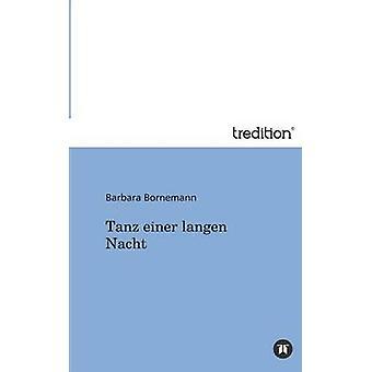 Tanz Einer Langen Nacht von Bornemann & Barbara
