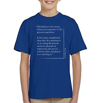 Mindfulness Sylvia Boorstein Quote Kid's T-Shirt