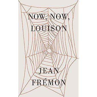 Nu, nu, Louison