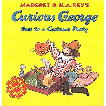 Curious George Goes to a Costume Party by Margret Rey - H A Rey - Mar