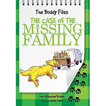 The Case of the Missing Family by Dori Hillestad Butler - Jeremy Tuge