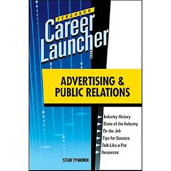 Advertising and Public Relations by Stan Tymorek - 9780816079612 Book