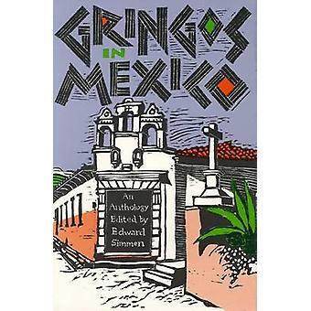 Gringos in Mexico by Simmen-E - 9780875650296 Book
