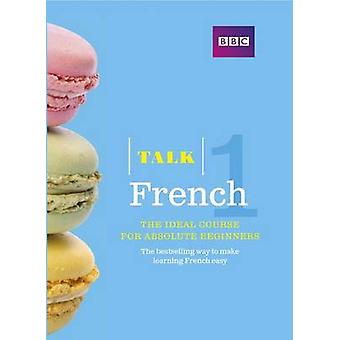 Talk French - 1 (3rd Revised edition) by Isabelle Fournier - 978140667