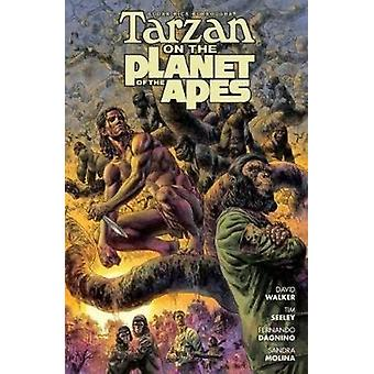 Tarzan On The Planet Of The Apes by Tim Seeley - 9781506701578 Book