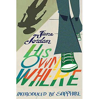 His Own Where - 9781558616585 Book