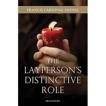 The Layperson's Distinctive Role by Francis A. Arinze - 9781586177805