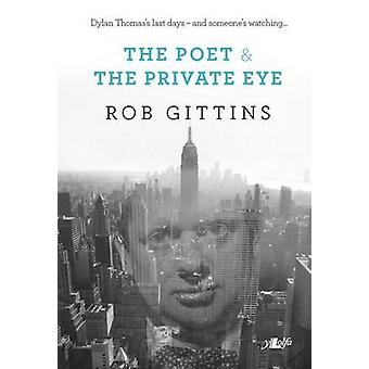 The Poet and the Private Eye by Rob Gittins - 9781847718990 Book