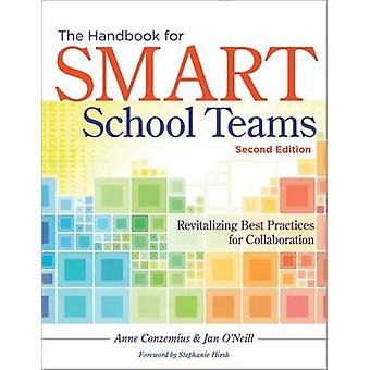 The Handbook for Smart School Teams - Revitalizing Best Practices for