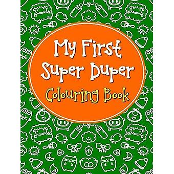 My First Super Duper Colouring Book by Pegasus - 9788131934678 Book