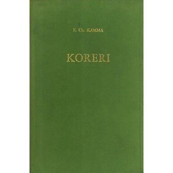 Koreri - Messianic Movements in the Biak-Numfor Culture Area - 9789024