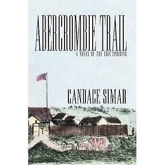 Abercrombie Trail by Candace Simar - 9780878393190 Book