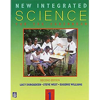 New Integrated Science for the Caribbean: Book 1: A Lower Secondary Course