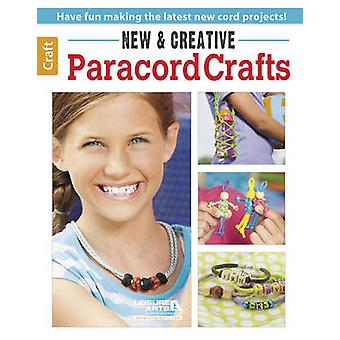New  Creative Paracord Crafts by Leisure Arts
