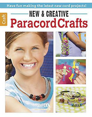 New amp Creative Paracord Crafts  Have Fun Making the Latest New Cord Projects by Leisure Arts