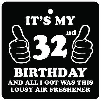 32. Geburtstag lausigen Auto Lufterfrischer