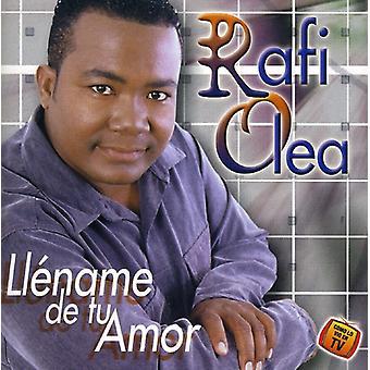 Rafi Olea - Llename De Tu Amor [CD] USA importerer