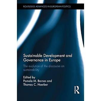 Développement durable et la gouvernance en Europe par Pamela M. Barnes & Thomas C. Hoerber