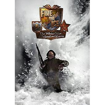 Fire and Ice: The Winter War of Finland and Russia (DVD) (UUSI)