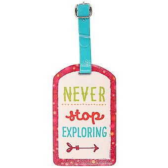 Something Different Never Stop Exploring Luggage Tag