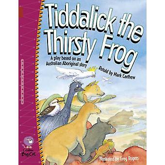 Tiddalick tørst frosk - bandet 14/Ruby av merke Carthew - Greg Roger