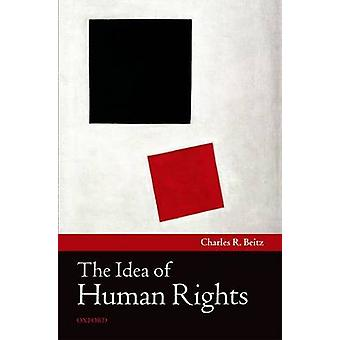 The Idea of Human Rights by Charles R. Beitz - 9780199604371 Book