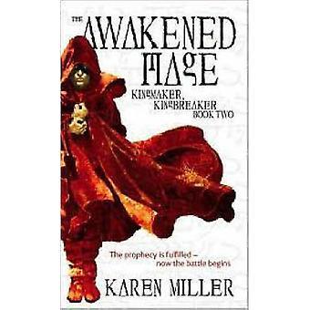 Le Mage éveillé par Karen Miller - livre 9780316067812