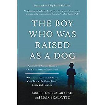 De jongen die werd opgevoed als een hond - 3e editie- en andere verhalen uit