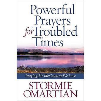 Tiempos - difíciles de oraciones poderosas para orar por el país amor
