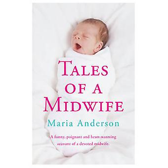 Tales of a Midwife by Maria Anderson - 9780755362745 Book
