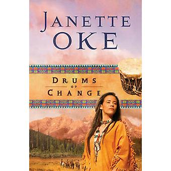 Drums of Change (Repackaged ed.) by Janette Oke - 9780764202551 Book
