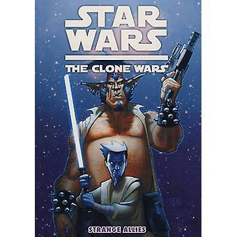 Star Wars - The Clone Wars - Strange Allies by Ryder Windham - Ben Dew