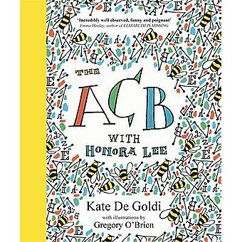 The ACB with Honora Lee by Kate De Goldi - Gregory O'Brien - 97814714